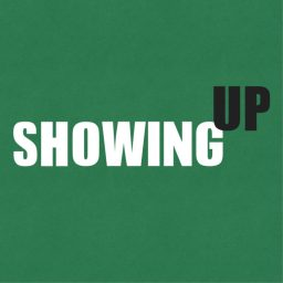 ShowingUp